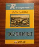 Ioan Alecu - Doua studii istorice Bacau (2000 - cu autograf!)