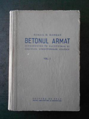 BETONUL ARMAT. INTRODUCERE IN ALCATUIREA SI CALCULUL STRUCTURILOR STATICE foto
