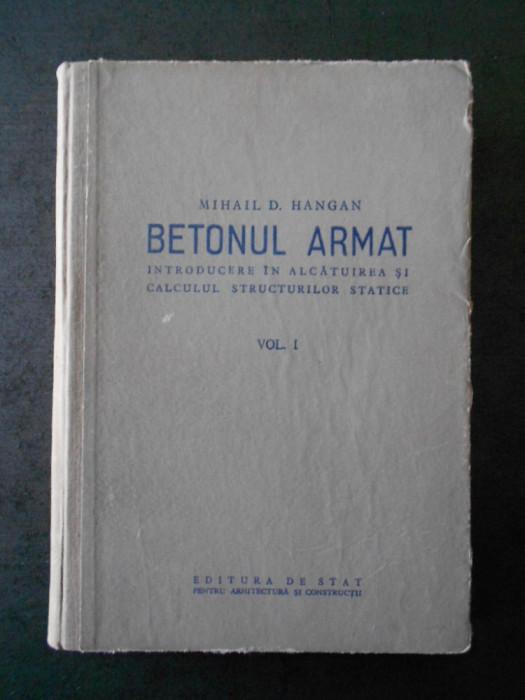 BETONUL ARMAT. INTRODUCERE IN ALCATUIREA SI CALCULUL STRUCTURILOR STATICE
