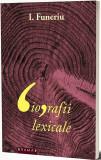 Biografii lexicale | I. Funeriu