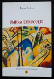 Jaume Cabre - Umbra eunucului