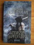 Andrzej Sapkowski - Sabia destinului ( WITCHER # 2 )