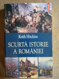 Scurta istorie a Romaniei- Keith Hitchins