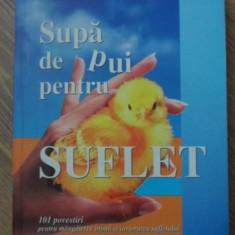 SUPA DE PUI PENTRU SUFLET - JACK CANFIELD, MARK VICTOR HANSEN