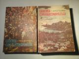 CADEREA CONSTANTINOPOLELUI - (doua volume) - VINTILA CORBUL