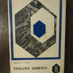 EVOLUTIA GENETICII-ARNOLD W. RAVIN