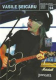 Vasile Seicaru (CD - Jurnalul National - VG)