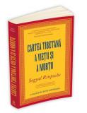 Cartea tibetana a vietii si a mortii   Sogyal Rinpoche