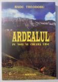 ARDEALUL , PE TOTI NE CHEAMA URSU de RADU THEODORU , 2000