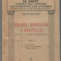 Teoria generala a dreptului, vol 1,  Mircea Djuvara