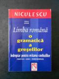 SERGIU SERBAN - LIMBA ROMANA O GRAMATICA A GRESELILOR