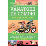 Prada de la antipozi. Vol. 7 - Seria VANATORII DE COMORI, James Patterson