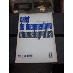 CAIET DE DOCUMENTARE CINEMATOGRAFICA NR.3/1970