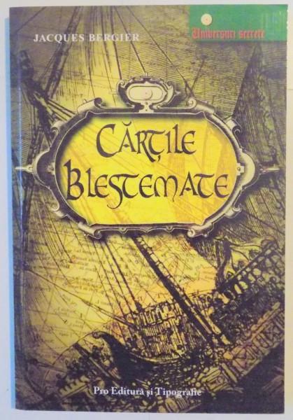 CARTILE BLESTEMATE de JACQUES BERGIER , 2006