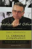 Cumpara ieftin I. L. Caragiale Si Caligrafia Placerii - Dan C. Mihailescu