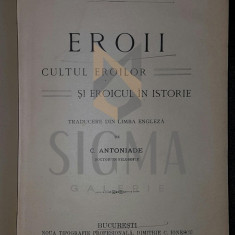 CARLYLE THOMAS - EROII (Cultul Eroilor si Eroicul In Istorie), 1910, Bucuresti