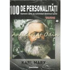 100 De Personalitati - Karl Marx - Nr.: 49 - Exemplar Infoliat