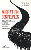 Migration des peuples - Vaclav Klaus/ Jiri Weigl - L'Harmattan, 2017 (franceza), Alta editura