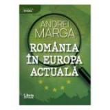 Romania in Europa actuala - Andrei Marga