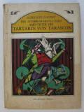DIE AUSSERORDENTLICHEN ABENTEUER DES TARTARIN VON TARASCON von ALPHONSE DAUDET , illustriert von VAL MUNTEANU , 1979