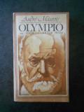ANDRE MAUROIS - OLYMPIO SAU VIATA LUI VICGTOR HUGO