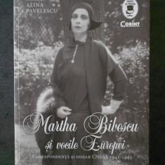 ALINA PAVELESCU - MARTHA BIBESCU SI VOCILE EUROPEI