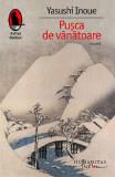 Pusca de vanatoare - Yasushi Inoue