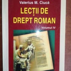 Lectii de drept roman vol 4- Valerius M. Ciuca