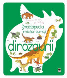 Enciclopedia micilor curioși. Dinozaurii