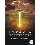 Invazia extraterestra. Conspiratia tacerii