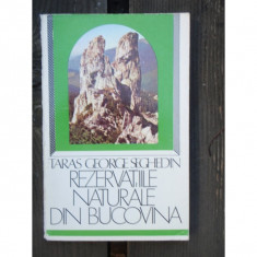 REZERVATIILE NATURALE DIN BUCOVINA - TARAS GEORGE SEGHEDIN