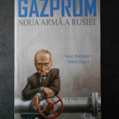 VALERI PANIUSKIN - GAZPROM * NOUA ARMA A RUSIEI