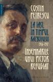 Însemnările unui pictor refugiat. La Iași, în timpul războiului, 1916–1917
