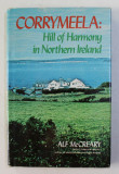 CORRYMELLA - HILL OF HARMONY IN NORTHERN IRELAND by ALF McCREARY , 1976