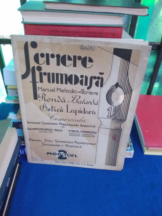 ZAMPHIROPOL-DALL ~ SCRIERE FRUMOASA * MANUAL SCRIERE RONDA , BATARDA , GOTICA