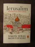 Ierusalim. Biografia unui oras – Simon Sebag Montefiore