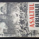 ASALTUL BERLINULUI. AMINTIRI, SCRISORI... 1948