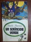 Un scrinciob verde- Mihaela Monoranu