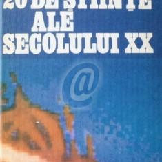 20 de stiinte ale secolului XX (Ed. Albatros)