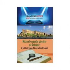 Misterele oraselor pierdute ale Romaniei, de la Balcic la Cetatea Alba si de la Hotin la Cernauti | Dan-Silviu Boerescu