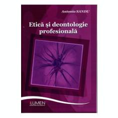 Etica si deontologie profesionala - Antonio SANDU
