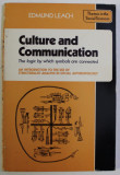 Culture and communication : the logic by which symbols are connected / E. Leach