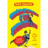 Geamanul meu malefic e un superraufacator/David Solomons