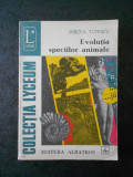 MIRCEA TUFESCU - EVOLUTIA SPECIILOR ANIMALE
