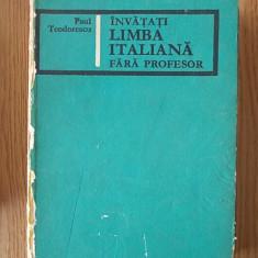 INVATATI LIMBA ITALIANA FARA PROFESOR- PAUL TEODORESCU