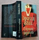 O femeie implinita. Editura Lira, 2011 - Danielle Steel