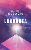 Lucrarea   Gabriel Socaciu