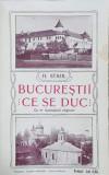 Bucurestii ce se duc de N. STAHL - VALENII DE MUNTE, 1910 *Dedicatie