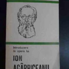 Introducere In Opera Lui Ion Agarbiceanu - Mircea Popa ,543785