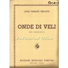 Onde Di Veli - Luigi Ferrari Trecate